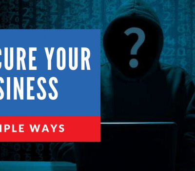 Afraid-of-Hackers-4-Simple-Cybersecurity-Strategies-To-Protect-Your-Organization