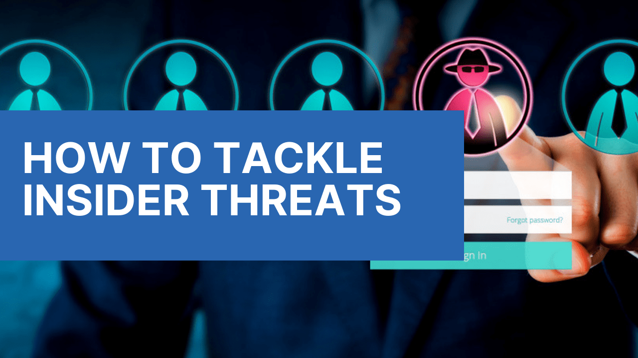 Insider Threat: Your Employee Could Be Your Biggest Potential Enemy